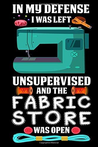 Fabric Store was Open: Lustiges Nähzitat Garn Stoffladen Humor Kanalisation Notizbuch DIN A5 120 Seiten für Notizen, Zeichnungen, Formeln | Organizer Schreibheft Planer Tagebuch