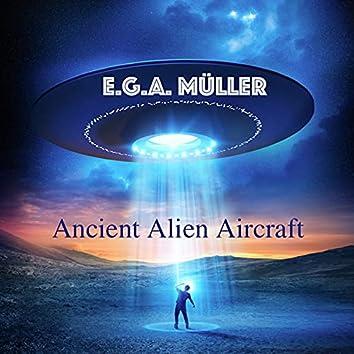 Ancient Alien Aircraft