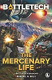 BattleTech: The Mercenary Life