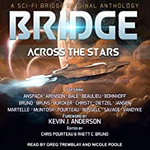 Bridge Across the Stars Lib/E: A Sci-Fi Bridge Original Anthology