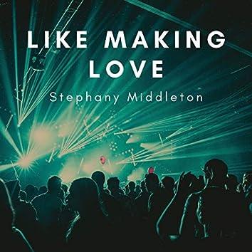 Like Making Love