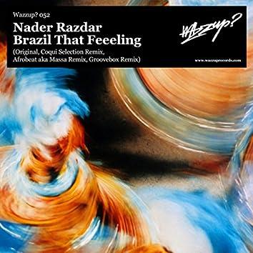 Brazil That Feeeling