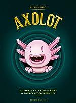 Axolot - Coffret T01 à T03 de BAUD-P+COLLECTIF