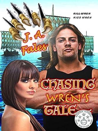 Chasing Wren's Tale