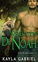 La Révélation de Noah (Ours de Red Lodge)