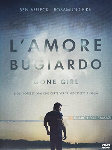 Gone Girl - L'Amore Bugiardo