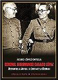 Coronel Segismundo Casado López: Defensor de la Justicia, la Libertad y la República (Es...