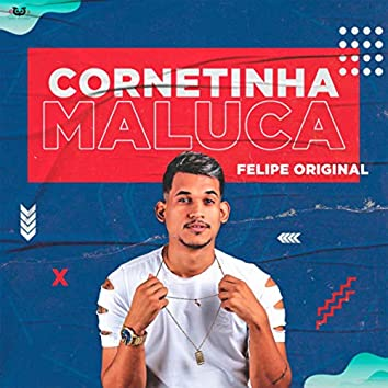 Cornetinha Maluca