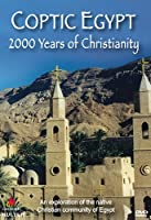 Coptic Egypt: 2000 Years of Christianity [DVD] [Import]