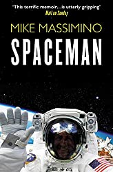 Cover of Spaceman: An Astronaut's Unlikely Journey to Unlock the Secrets of the Universe by Mike Massimino