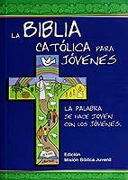 La Biblia católica para jóvenes