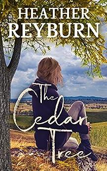 The Cedar Tree (Tullagulla Series Book 1) by [Heather Reyburn]
