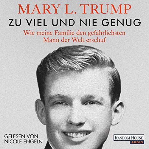 Buchseite und Rezensionen zu 'Zu viel und nie genug' von  Mary L. Trump