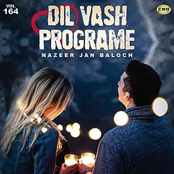 Dil Vash Programe, Vol. 164