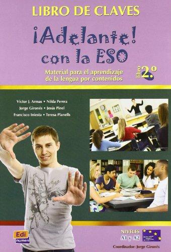 ADELANTE CON LA ESO 2 NIVEL A1 A2 LIBRO CLAVES: Libro de claves (Metodos De Espanol/ Spanish Methods)