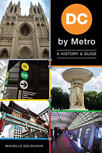 DC by Metro: A History & Guide (English Edition)