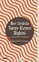 Ibn Sina'da Tanri-Evren Iliskisi ve Sehristani'nin Elestirileri
