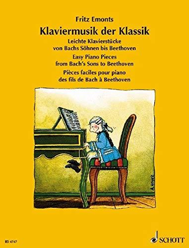 Klaviermusik der Klassik: Leichte Klavierstücke von Bachs Söhnen bis Beethoven. Klavier. (Europäische Klavierschule)