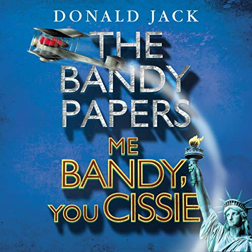 Couverture de Me Bandy, You Cissie: Volume IV of The Bandy Papers