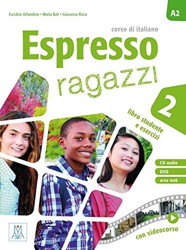 Espresso ragazzi 2. Kurs- und Arbeitsbuch mit DVD-ROM und Audio-CD: mit DVD-ROM und Audio-CD
