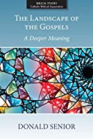The Landscape of the Gospels: A Deeper Meaning