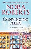 Convincing Alex: A Bestselling Romance Novel (Stanislaskis)
