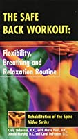Spinal Rehabilitation Video Series: Patient Version Tape 2 the Safe Back Workout Flexibity, Breathing And Relaxation Routine (Video)