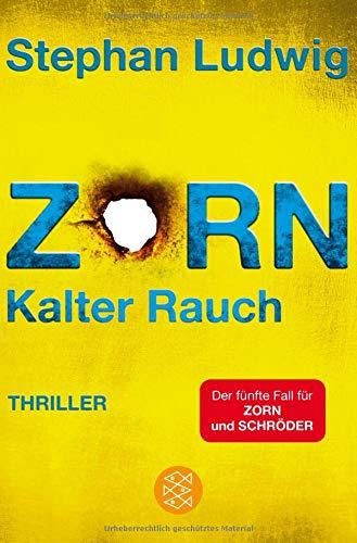 Zorn - Kalter Rauch: Thriller