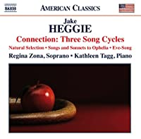 Heggie: Three Song Cycles
