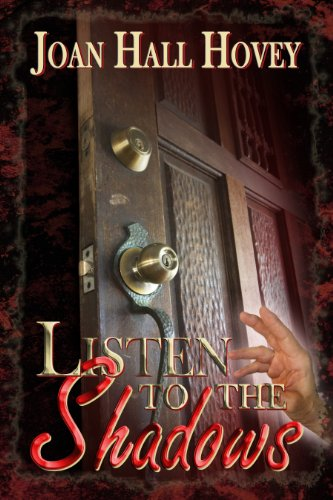Book: Listen to the Shadows (Night Corridor, Nowhere to Hide, Chill Waters, The Abduction of Mary Rose) by Joan Hall Hovey