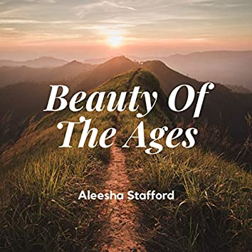 Aleesha Stafford: Beauty Of The Ages In D Major