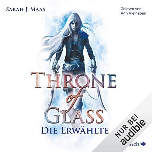 Die Erwählte: Throne of Glass 1