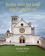 Bodar door het land van Franciscus (Dutch Edition)