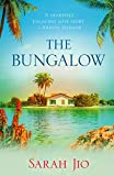 The Bungalow: An idyllic island holds a haunting mystery of love, loss and hope. (English Edition)