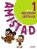 Religión Católica 1. (Amistad) Grupo Anaya Educacion