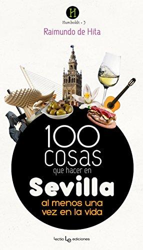 100 cosas que hacer en Sevilla (Humboldt)