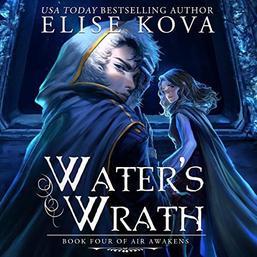 Water's Wrath: Air Awakens Series, Book 4