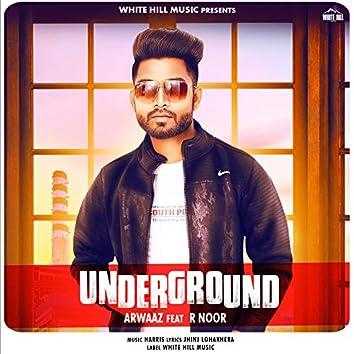 Underground (feat. R. Noor)