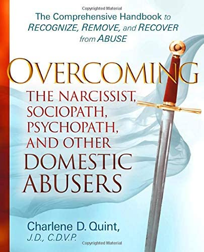 Overcoming the Narcissist Sociopath Psychopath and Other Domestic Abusers The Comprehensive product image