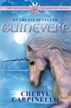 Guinevere: On the Eve of Legend