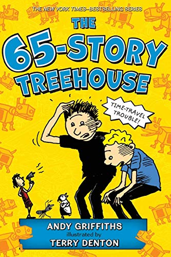The 65-Story Treehouse: Time Travel Trouble! (The Treehouse Books, 5)