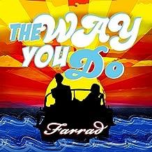 The Way You Do (J.J. Appleton's Back to the Future Remix - Instrumental)