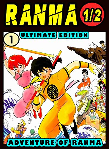 Ultimate Adventure Ranma: Volume 1 - Ranma Manga Novel For Kids Graphic Fantasy Action (English Edition)