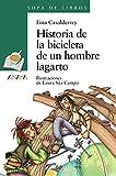 Historia de la bicicleta de un hombre lagarto (LITERATURA INFANTIL - Sopa de Libros)