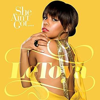 She Ain't Got (Radio Edit)
