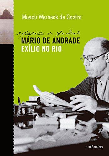 Mário de Andrade: Exílio no Rio