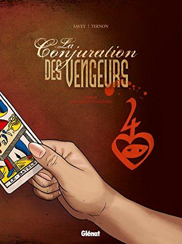 La Conjuration des Vengeurs - Tome 02: Les nobles voyageurs