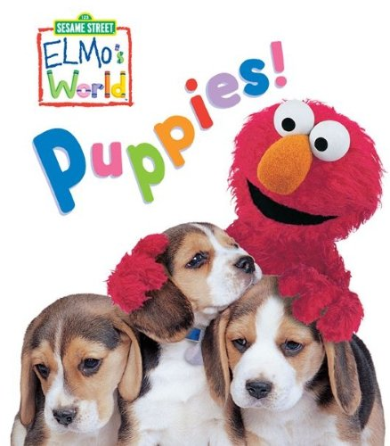 Elmo\'s World: Puppies! (Sesame Street) (Sesame Street(R) Elmos World(TM)) (English Edition)
