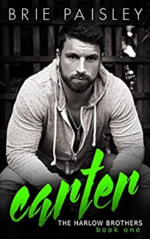 Carter (The Harlow Brothers Book 1) by [Brie Paisley, Karen Mandeville-Steer]