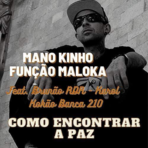 Mano Kinho Função Maloka, Brunão Razão Do Rap, Karol & Kokão Banca 210